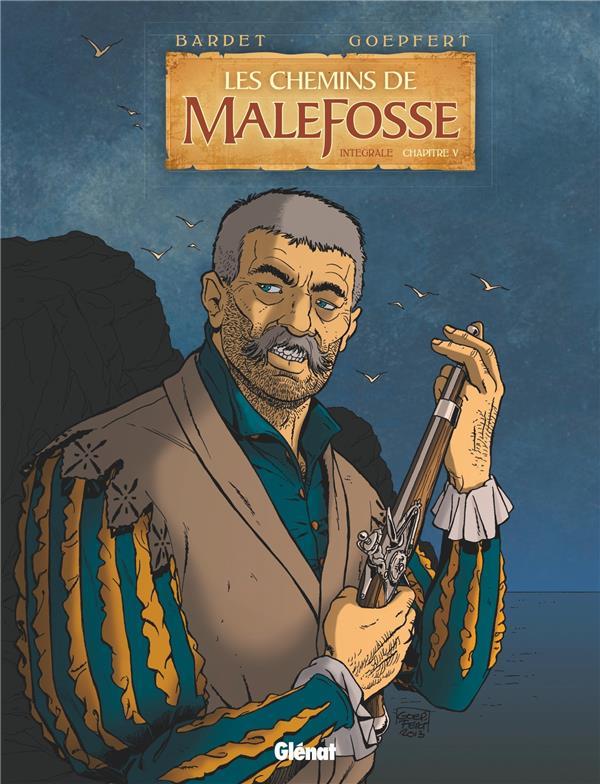 les chemins de Malefosse ; Intégrale vol.5 ; t.17 à t.20