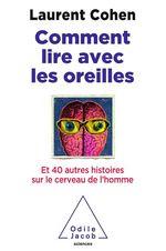 Vente Livre Numérique : Comment lire avec les oreilles  - Laurent COHEN