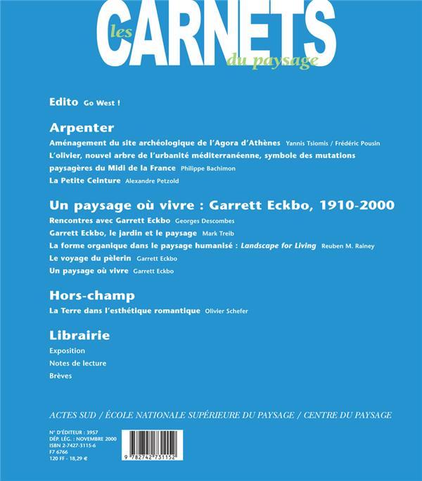 LES CARNETS DU PAYSAGE n.6 ; un paysage où vivre : Garrett Eckbo, 1910-2000