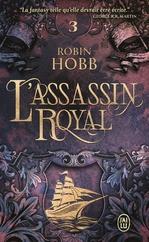 L'Assassin royal (Tome 3) - La Nef du crépuscule  - Robin Hobb