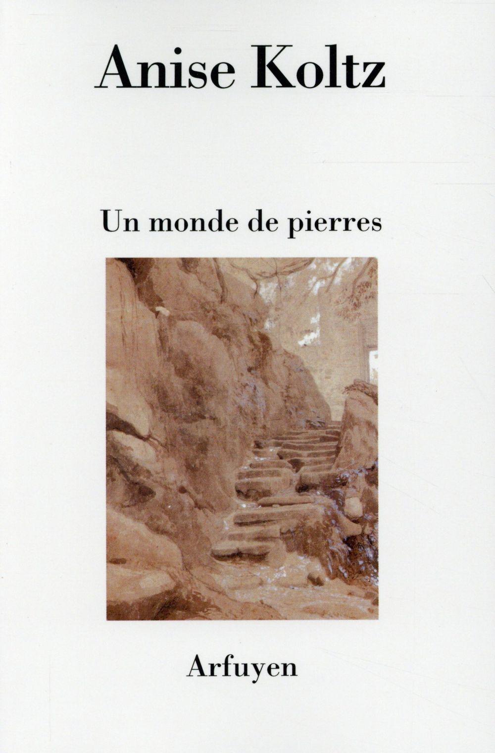 MONDE DE PIERRES (UN)