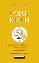 Vente Livre Numérique : L'oeuf malin  - Alix Lefief-Delcourt