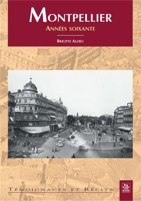 Montpellier ; années soixante