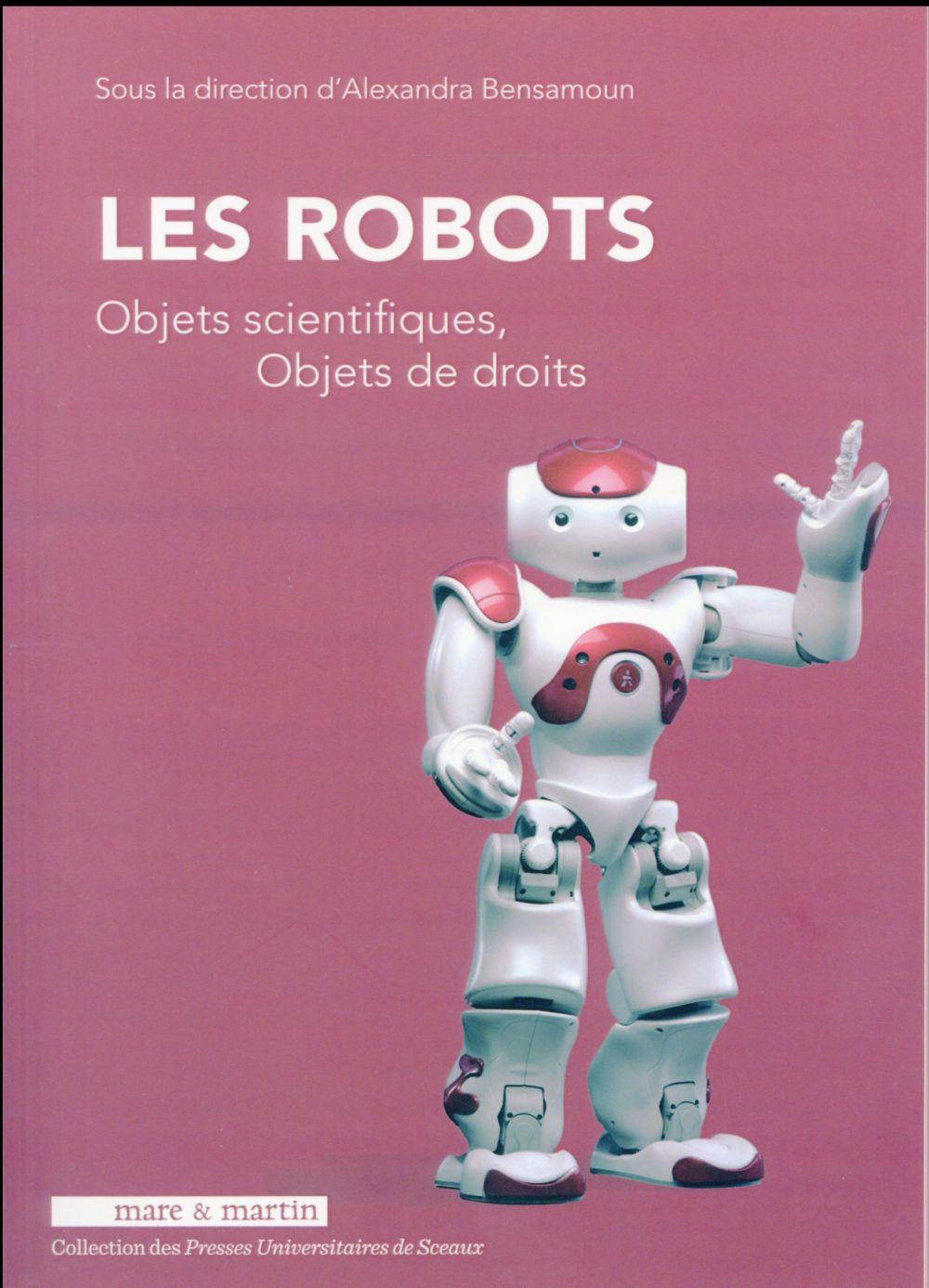 Les robots ; objets scientifiques, objets de droits