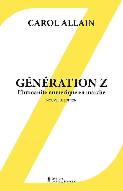 Génération Z- Nouvelle édition