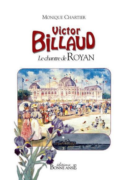 Victor Billaud ; le chantre de Royan