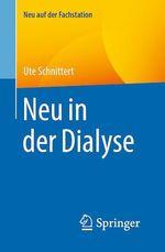 Neu in der Dialyse  - Ute Schnittert