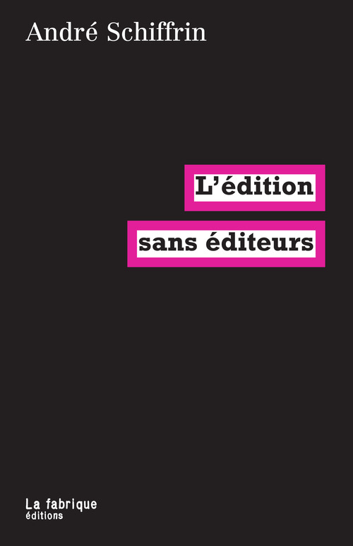 L'édition sans éditeurs