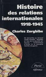 Vente Livre Numérique : Histoire des relations internationales (2)  - Charles Zorgbibe