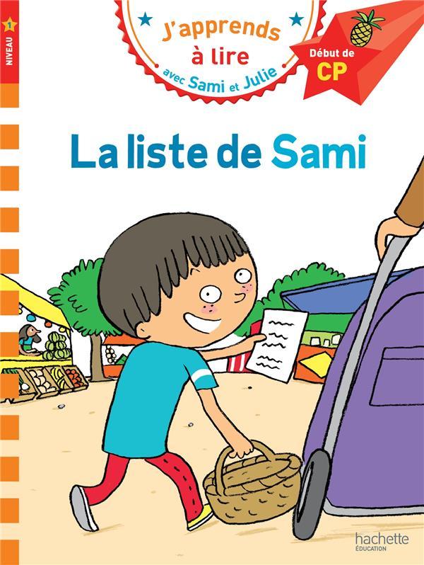 J'apprends à lire avec Sami et Julie ; CP niveau 1 ; la liste de Sami