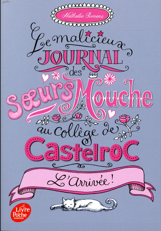 Le malicieux journal des soeurs Mouche au collège de Castelroc t.1