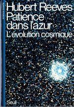 Vente Livre Numérique : Patience dans l'azur. L'évolution cosmique  - Hubert Reeves