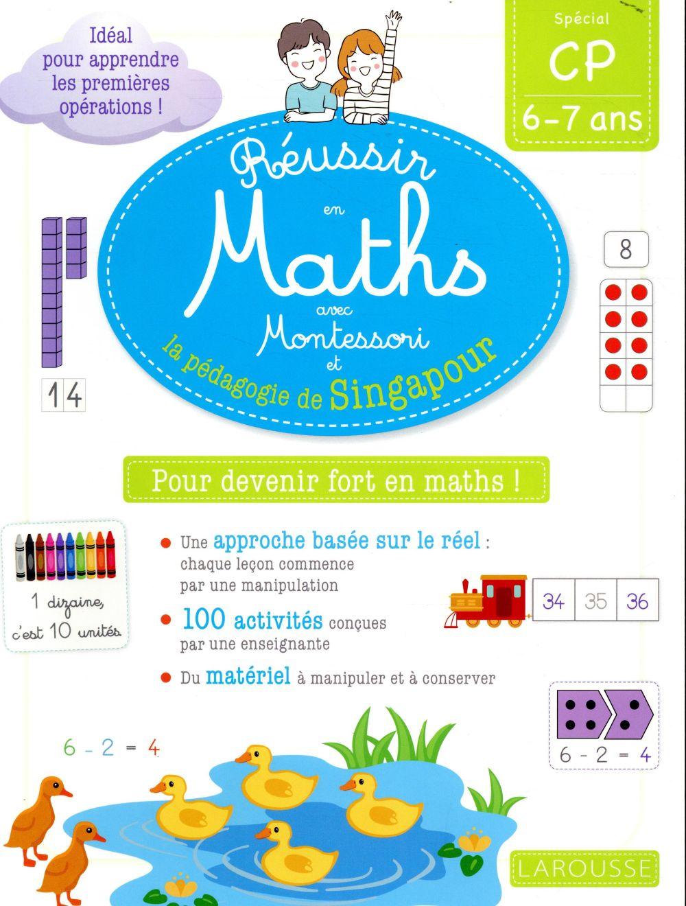 Réussir en maths avec Montessori et la pédagogie de Singapour ; CP