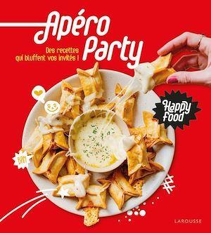 Happy food apéro party ; des recettes qui bluffent vos invités !