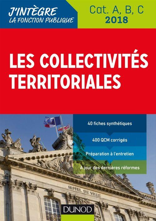 Les collectivites territoriales ; catégories A, B, C (édition 2018)