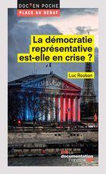 Vente Livre Numérique : La démocratie représentative est-elle en crise ?  - Luc ROUBAN - La Documentation française