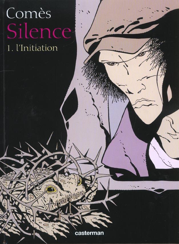 Silence t.1 ; l'initiation
