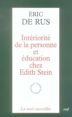 Intériorité de la personne et éducation de chez edith stein
