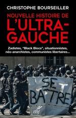 Vente EBooks : Nouvelle histoire de l'ultra-gauche  - Christophe BOURSEILLER