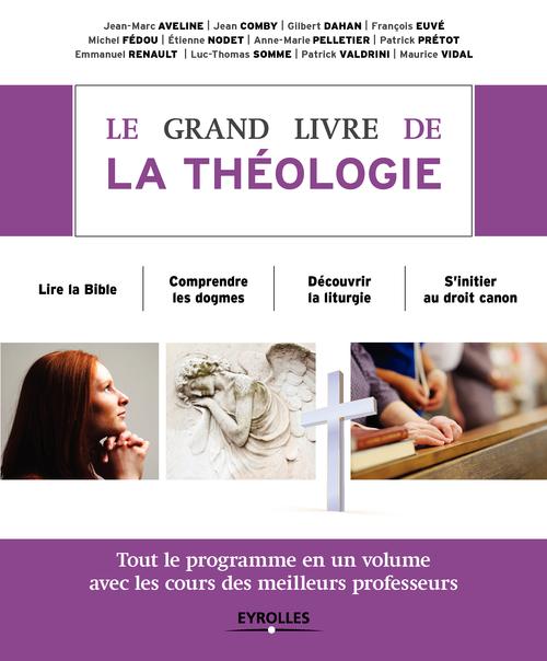 Le grand livre de la théologie (2e édition)