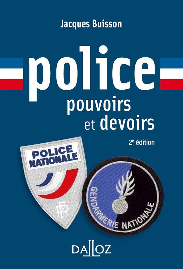 Police, pouvoirs et devoirs (2e édition)