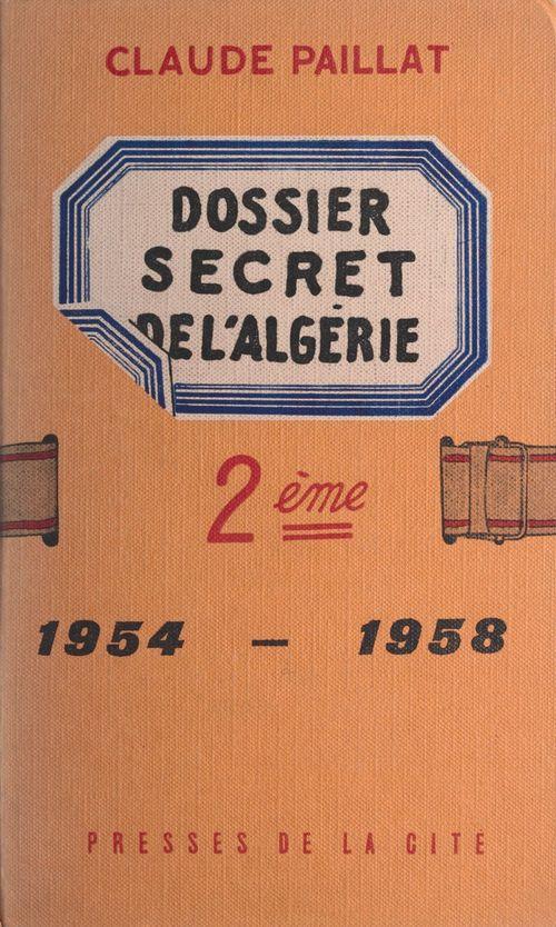 Deuxième dossier secret de l'Algérie