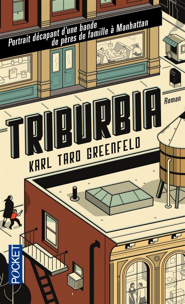 TRIBURBIA Greenfeld Karl Taro
