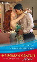 Vente Livre Numérique : Un séducteur pour amant - Un aveu impossible  - Emma Darcy - Mira Lyn Kelly