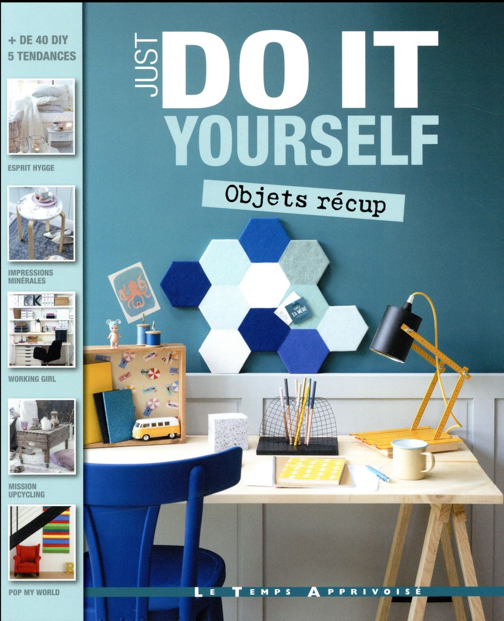 Just do it yourself ; objets récup