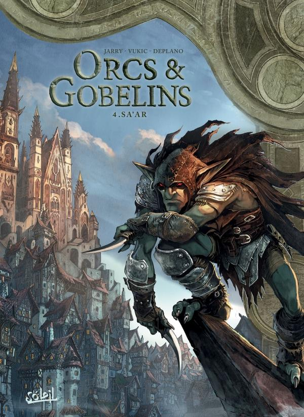 Orcs et gobelins T.4 ; Sa'ar