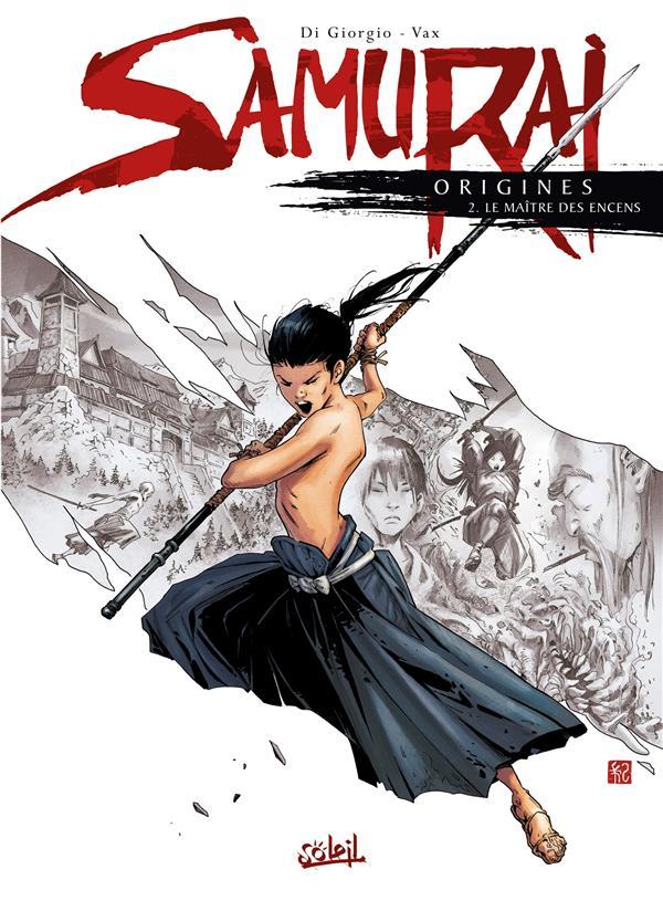 Samurai - origines T.2 ; le maître des encens
