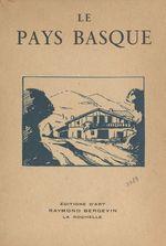 Le Pays basque  - Charles Derennes - François de Vaux de Foletier - Hector Talvart