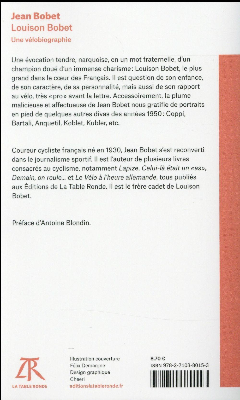 Louison Bobet : une vélobiographie