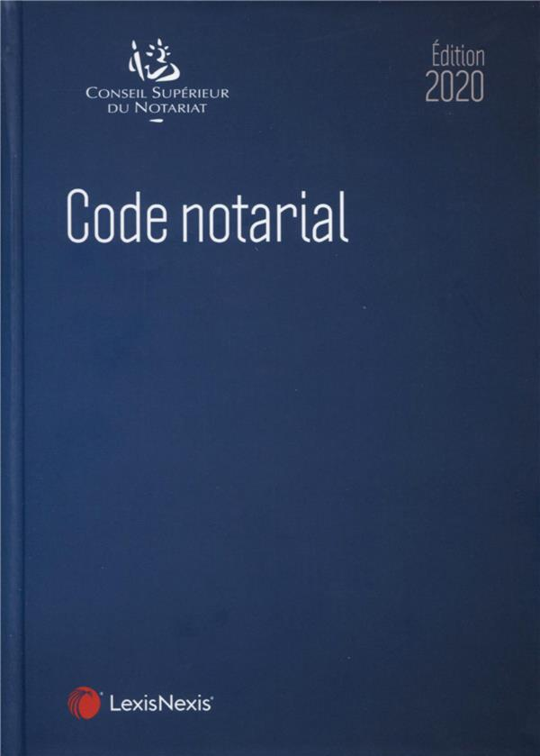 Code notarial (édition 2020)