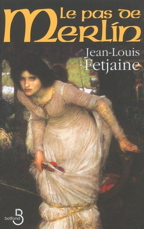 Le pas de merlin - Jean-Louis Fetjaine - Belfond - ebook (ePub) - ALIP