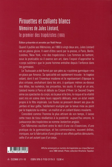 pirouettes et collants blancs ; mémoires de Jules Léotard, le premier des trapézistes (1860)