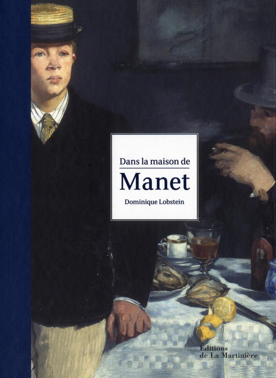 Dans la maison de Manet