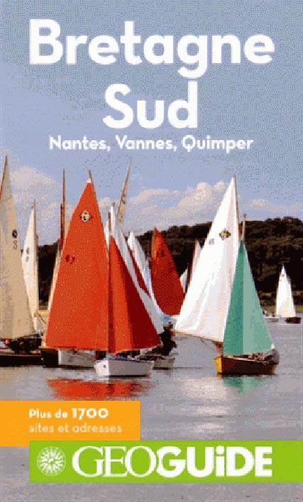 GEOguide ; Bretagne sud ; Nantes, Vannes, Quimper
