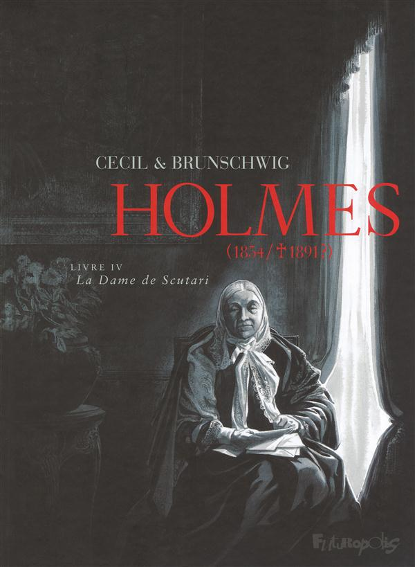 Holmes (1854/1891) T.4 ; la dame de Scutari