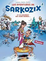Vente EBooks : Les Aventures de Sarkozix T02  - Wilfrid Lupano