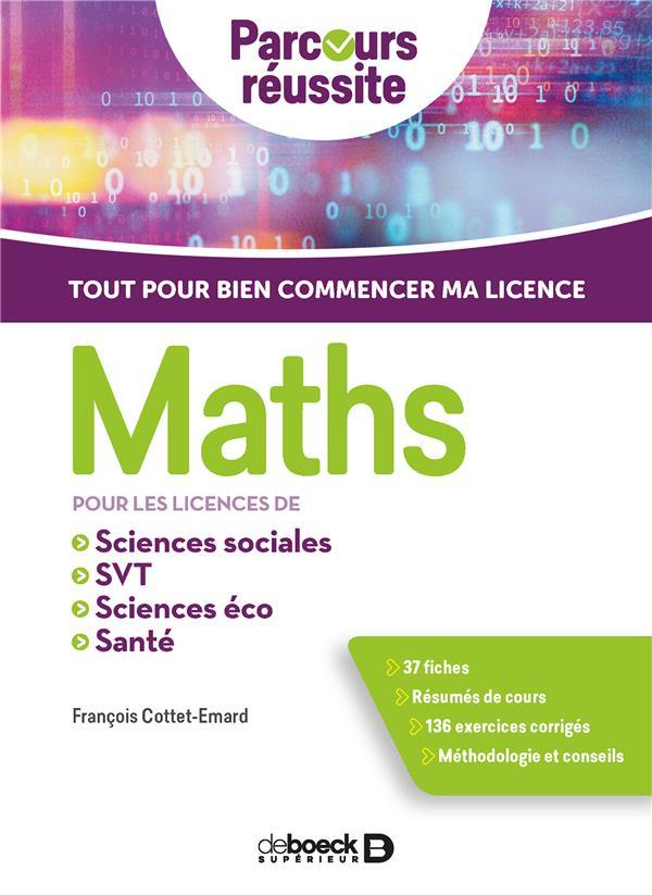 Maths ; pour les licences de sciences éco, sciences sociales, SVT, PACES