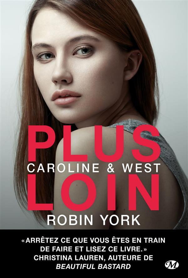 Caroline & West T.1 ; plus loin