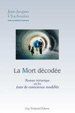 Vente Livre Numérique : La mort décodée  - Jean-Jacques CHARBONIER