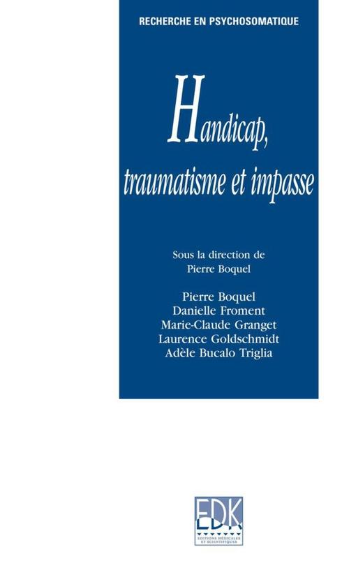 Handicap, traumatisme et impasse