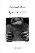 Vente Livre Numérique : Ca m'énerve  - Marie-Ange Guillaume