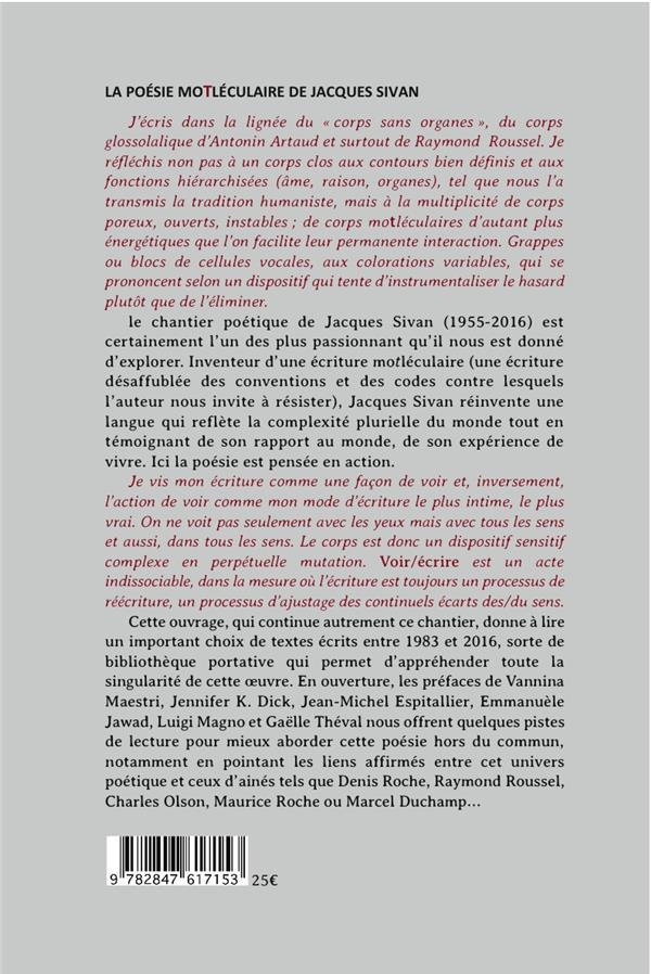 La poésie motleculaire de Jacques Sivan ; choix de textes de 1983 à 2016