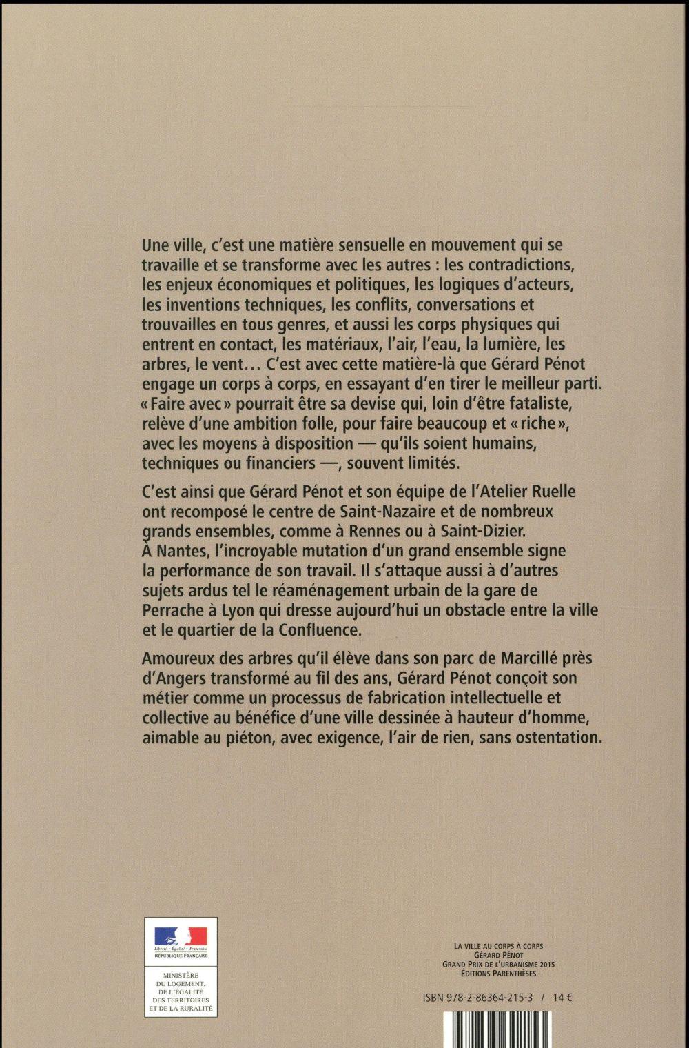 la ville au corps a corps ; Gérard Penot (Atelier Ruelle) grand prix de l'urbanisme