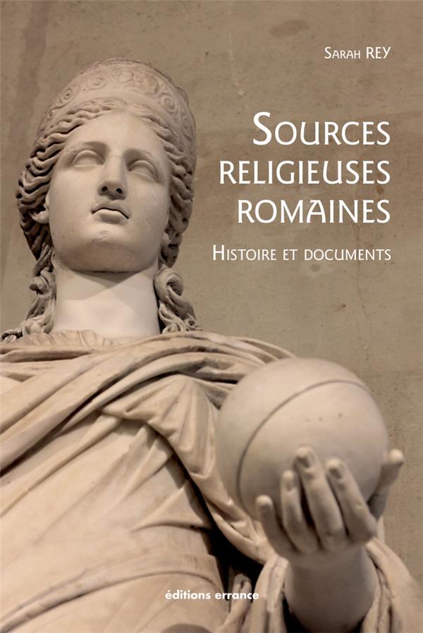 Sources religieuses romaines ; histoire et documents