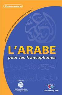 L'arabe pour les francophones ; niveau avancé