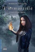 L'Immortelle. 1 - La Clef de cuivre